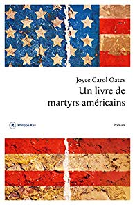 Unlivredemartyrsamericains JCOates Rey